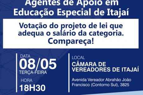 Marcada votação de lei que adequa salário dos Agentes de Apoio em Educação Especial de Itajaí