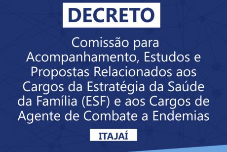 Sai o decreto nomeando a comissão para ESF e Agente de Combate a Endemias