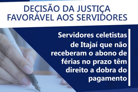 Município de Itajaí condenado a pagar as férias em dobro