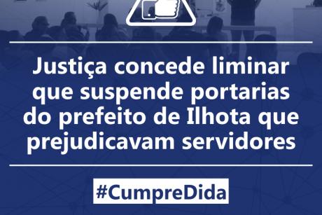 Justiça concede liminar que suspende portarias do prefeito de Ilhota que prejudicavam servidores