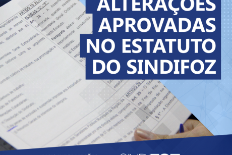 Confira as principais mudanças aprovadas no estatuto do Sindifoz