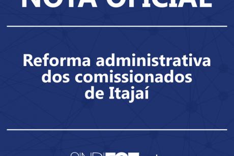 Nota oficial: reforma administrativa dos comissionados de Itajaí