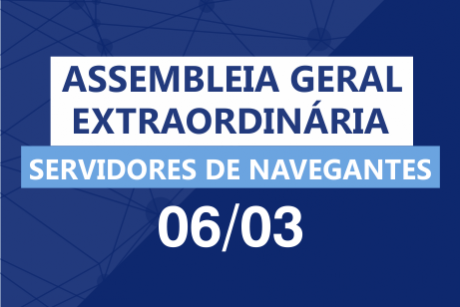 Navegantes: Assembleia Geral Extraordinária no dia 06/03