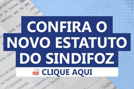 Confira o novo estatuto do Sindifoz