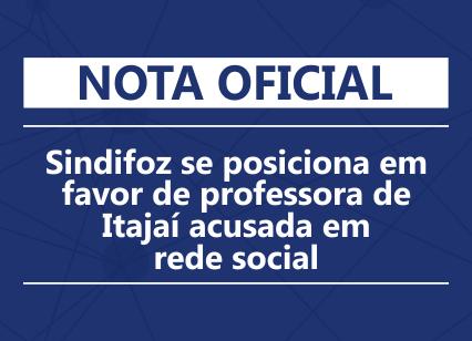 Nota oficial: Sindifoz se posiciona em favor de professora de Itajaí acusada em rede social