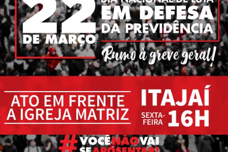 Hoje: Dia Nacional de Luta em Defesa da Previdência – Ato em Itajaí