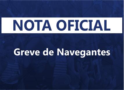 Nota oficial – Greve de Navegantes