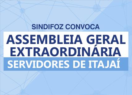 Atualizado – Edital de Convocação: Assembleia Geral Extraordinária com os servidores de Itajaí