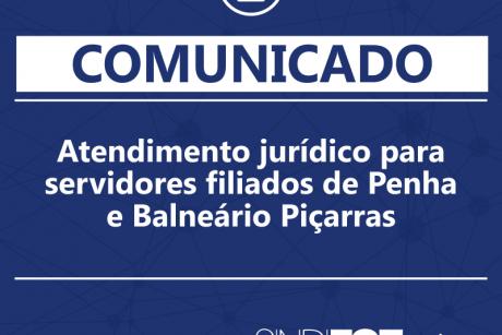 Comunicado: Atendimento jurídico para servidores filiados de Penha e Balneário Piçarras