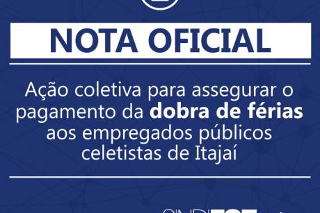 Esclarecimento – Ação coletiva para assegurar o pagamento da dobra de férias dos servidores celetistas de Itajaí