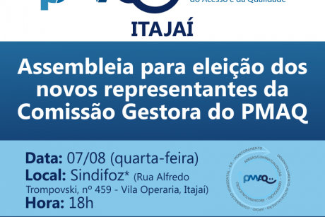 Itajaí: Assembleia para eleição dos novos representantes da Comissão Gestora do PMAQ