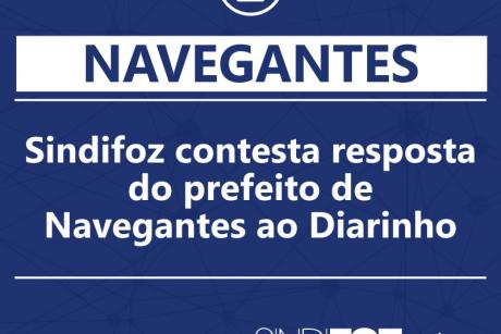 Sindifoz contesta resposta do prefeito de Navegantes ao Diarinho