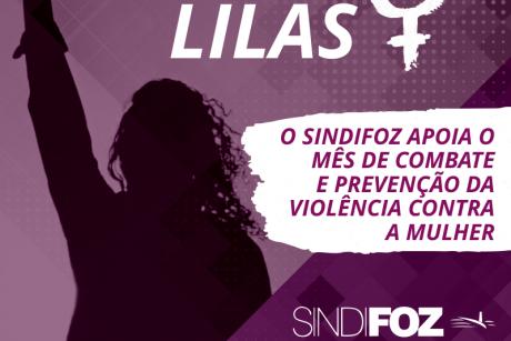 Agosto Lilás: mês de combate e prevenção da violência contra a mulher
