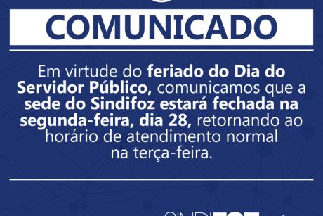 Comunicado – Sede do Sindifoz fechada na segunda-feira (28/10)