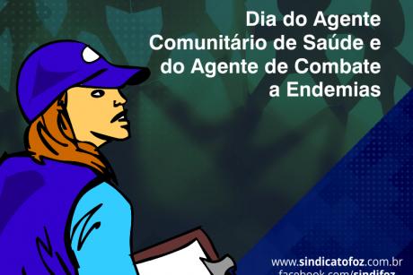 Dia do Agente Comunitário de Saúde e do Agente de Combate a Endemias
