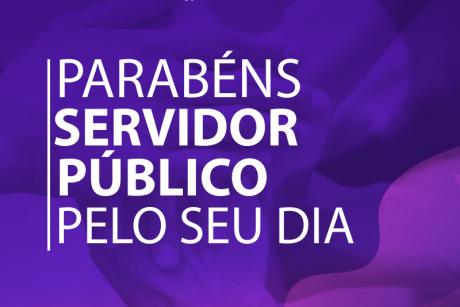 Parabéns Servidor Público pelo seu dia!