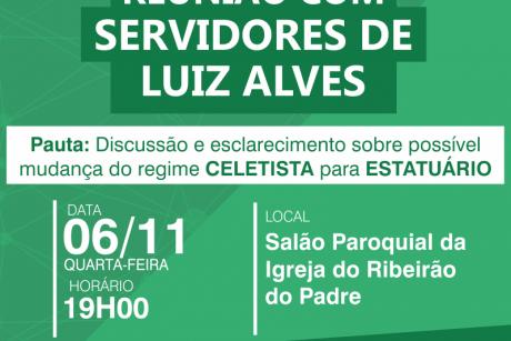 Reunião com os servidores de Luiz Alves sobre possível mudança do regime celetista para estatutário