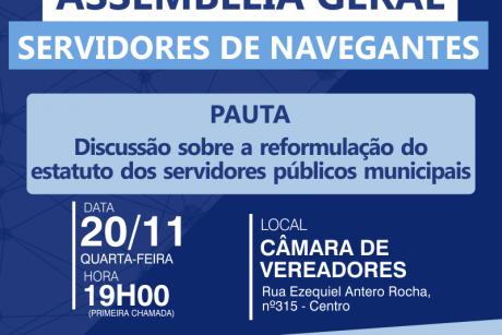 Navegantes: Assembleia Geral para discussão da reformulação do estatuto dos servidores públicos