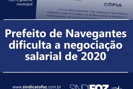 Prefeito de Navegantes dificulta a negociação salarial de 2020