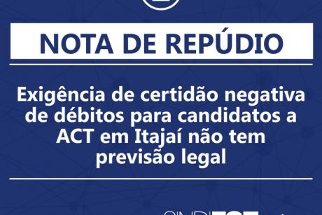Sindifoz repudia exigência de certidão negativa de débitos para candidatos a ACT em Itajaí