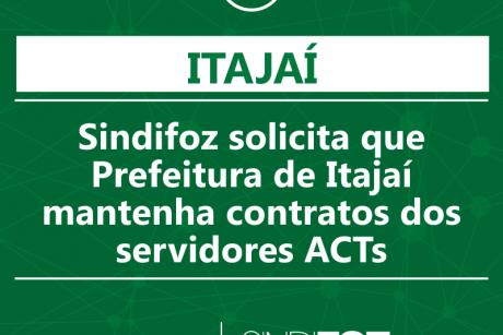 Sindifoz solicita que Prefeitura de Itajaí mantenha contratos dos servidores ACTs