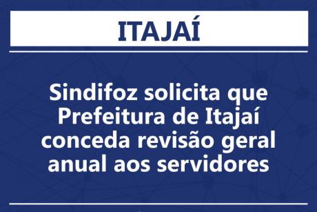 Sindifoz solicita que Prefeitura de Itajaí conceda revisão geral anual aos servidores