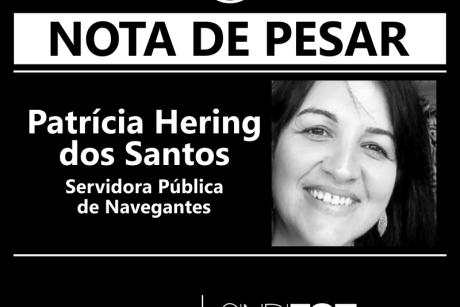 Nota de Pesar: Patrícia Hering dos Santos – Servidora de Navegantes