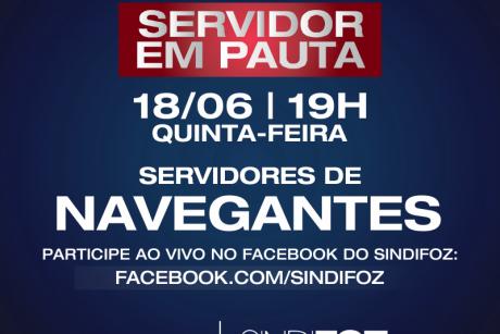 Navegantes: Live Servidor em Pauta nessa quinta-feira
