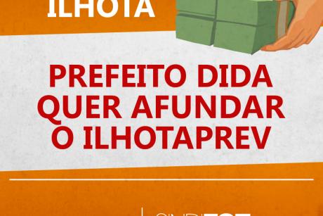 Prefeito pede urgência para votação de projeto que suspende pagamento da prefeitura ao Ilhotaprev