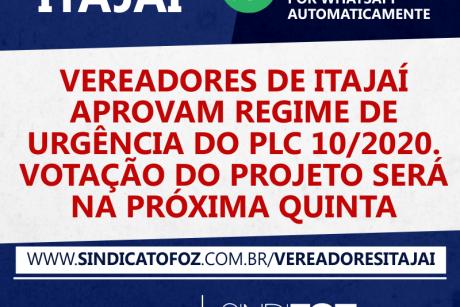 Vereadores de Itajaí aprovam regime de urgência do PLC 10/2020. Votação do projeto será na próxima quinta
