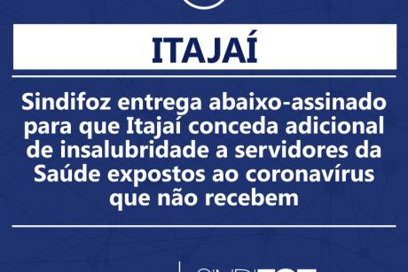 Sindifoz entrega abaixo-assinado para que Itajaí conceda adicional de insalubridade a servidores da Saúde expostos ao coronavírus que não recebem