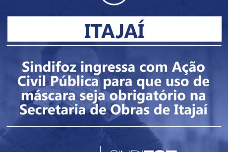Sindifoz ingressa com Ação Civil Pública para que uso de máscara seja obrigatório na Secretaria de Obras de Itajaí