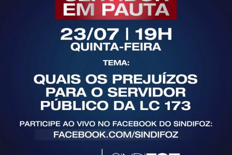 """Servidor em Pauta: live dessa quinta-feira terá o tema """"Quais os impactos para os servidores públicos da LC 173"""""""