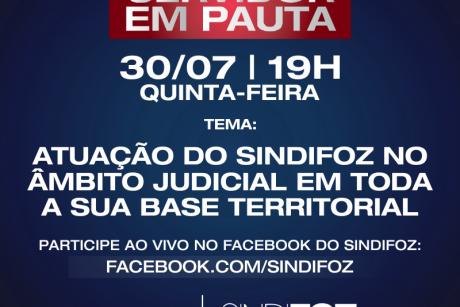 """Live Servidor em Pauta terá o tema """"Atuação do Sindifoz no âmbito judicial em toda a sua base territorial"""""""