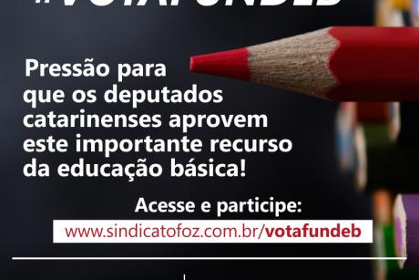 #VotaFundeb: Pressão para que os deputados catarinenses aprovem este importante recurso da educação básica!