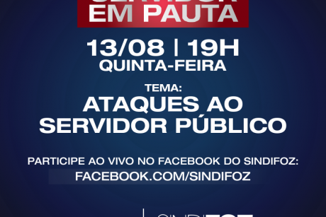 """Live Servidor em Pauta dessa quinta-feira terá o tema: """"Ataques ao servidor público"""""""