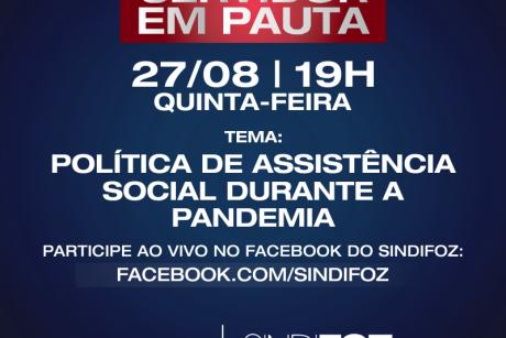 """Servidor em Pauta: """"Política de Assistência Social durante a pandemia"""" será o tema dessa quinta-feira"""