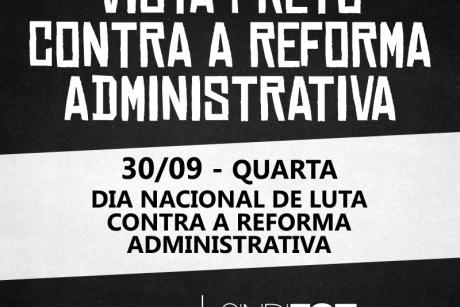Vista preto contra a Reforma Administrativa
