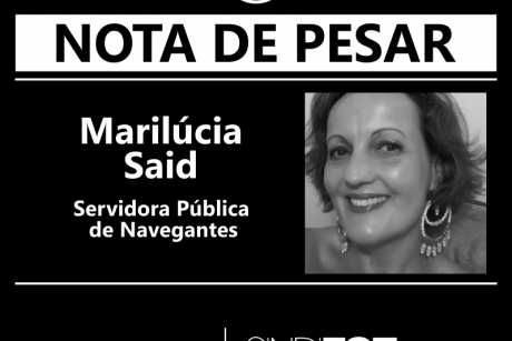 Nota de Pesar: Marilúcia Said, servidora de Navegantes