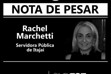 Nota de Pesar: Rachel Marchetti, servidora de Itajaí