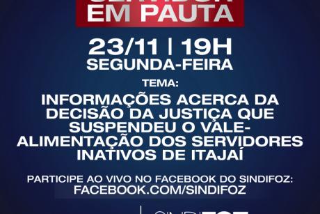 """Servidor em Pauta com o tema: """"Informações acerca da decisão da justiça que suspendeu o vale-alimentação dos servidores inativos de Itajaí"""""""