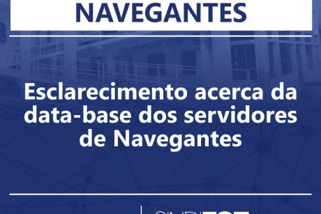 Esclarecimento acerca da data-base dos servidores de Navegantes