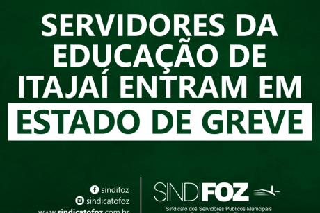 Servidores da Educação de Itajaí entram em estado de greve