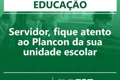 Servidor, fique atento ao Plancon da sua unidade escolar