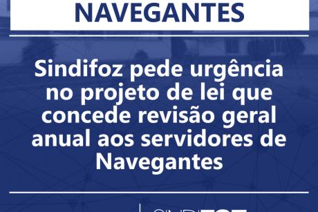 Sindifoz pede urgência no projeto de lei que concede revisão geral anual aos servidores de Navegantes