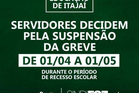 Servidores da Educação de Itajaí suspendem a greve até o dia 1º de maio