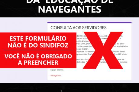 Servidor da Educação de Navegantes: preenchimento de formulário de adesão à greve não é obrigatório