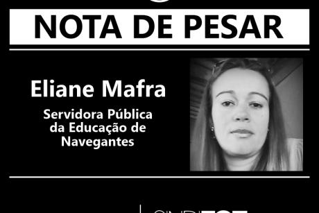 Nota de Pesar: Eliane Mafra, servidora da Educação de Navegantes