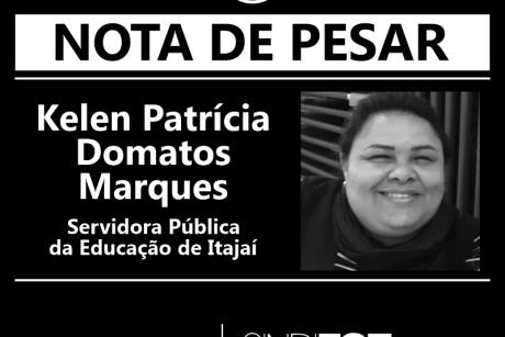Nota de Pesar: Kelen Patrícia Domatos Marques, servidora da Educação de Itajaí