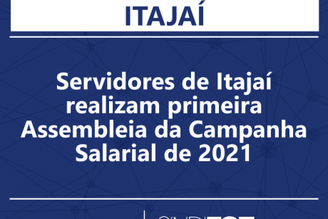 Servidores de Itajaí realizam primeira Assembleia da Campanha Salarial de 2021